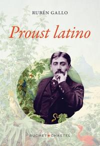 Ebooks pour le téléchargement d'iphone Proust Latino par Rubén Gallo PDB iBook in French 9782283031247