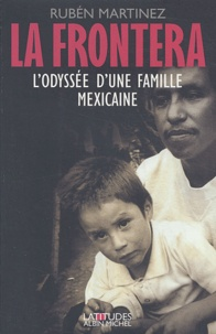 Deedr.fr La frontera - L'odyssée d'une famille mexicaine Image