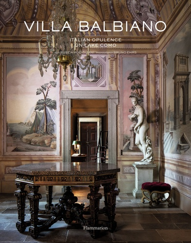Ruben Modigliani - Villa Balbiano: italian opulence on lake Como.