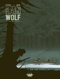 Rubén Pellejero et Jean Dufaux - Rain wolf - Volume 2.