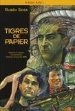 Rubén Sosa - It-Alien Tome 1 : Tigres de papier.