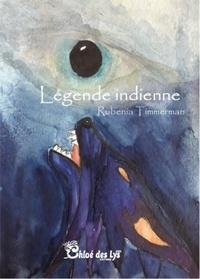 Rubenia Timmerman - Légende indienne.