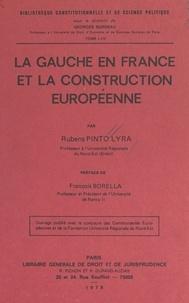 Rubens Pinto Lyra et François Borella - La gauche en France et la construction européenne.