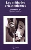Rubin Battino et Thomas L South - Les méthodes éricksoniennes.