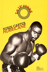 Rubin Carter - Le 16e Round.