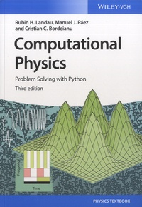 Rubin-H Landau et Manuel J Paez - Computational Physics - Problem Solving with Python.