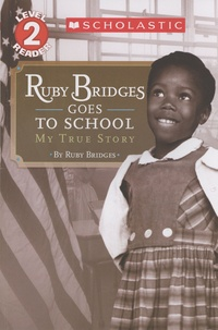 Ruby Bridges - Ruby Bridges Goes to School - My True Story.