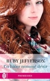 Ruby Jefferson - Un hiver nomme désir.