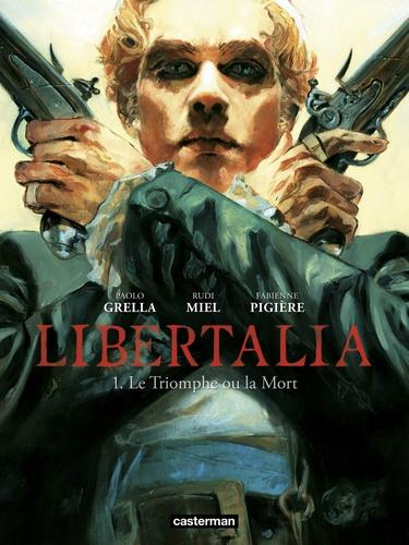 Libertalia Tome 1 Le triomphe ou la mort