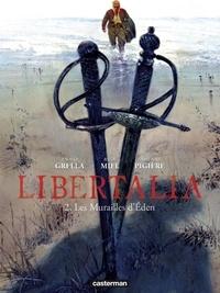 Rudi Miel et Fabienne Pigière - Libertalia Tome 2 : Les murailles d'Eden.