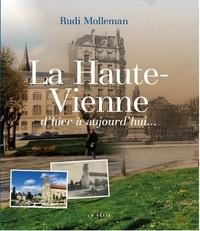 Rudi Molleman - La Haute-Vienne d'hier à aujourd'hui....