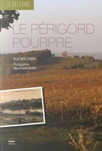 Rudi Molleman - Le Périgord Pourpre.