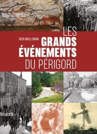 Rudi Molleman - Les grands évènements du Périgord.