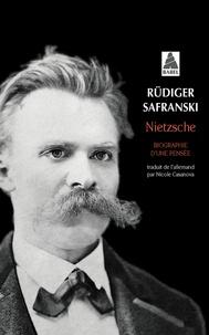 Nietzsche- Biographie d'une pensée - Rüdiger Safranski |