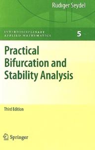 Rüdiger Seydel - Pratical Bifurcation and Stability Analysis.