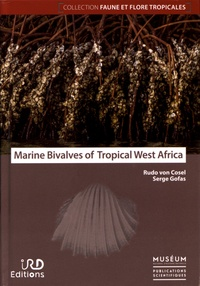 Rudo von Costel et Serge Gofas - Marine Bivalves of Tropical West Africa - From Rio de Oro to southern Angola.