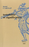 Rudolf Carnap - Testabilité et signification.
