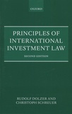 Rudolf Dolzer et Christoph Schreuer - Principles of International Investment Law.
