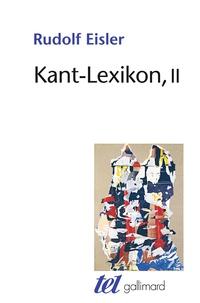 Kant-Lexikon- Tome 2 - Rudolf Eisler |