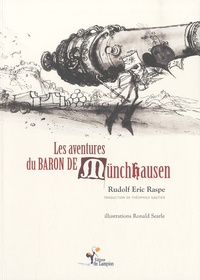 Rudolf Eric Raspe - Les aventures du baron de Münchhausen.
