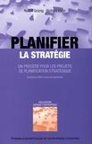Rudolf Grünig et Richard Kühn - Planifier la stratégie - Un procédé pour les projets de planification stratégique.