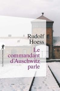Rudolf Hoess - Le commandant d'Auschwitz parle.