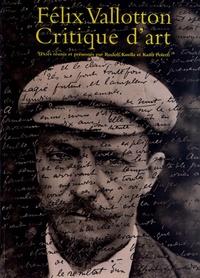 Rudolf Koella et Katia Poletti - Felix Vallotton 1865-1925 - Critique d'art.