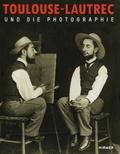 Rudolf Koella - Toulouse-Lautrec und die photographie.