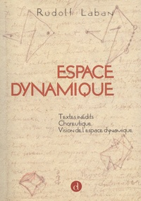 Rudolf Laban - Espace dynamique.