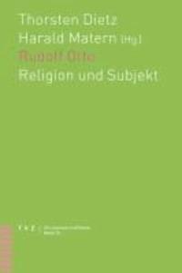 Rudolf Otto - Religion und Subjekt.