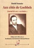 """Rudolf Semmler - Aux côtés de Goebbels - Journal de son """"secrétaire""""."""