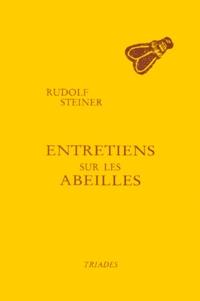 Entretiens sur les abeilles - Huit conférences prononcées à Dornach du 26 novembre au 22 décembre 1923 à lintention des ouvriers construisant le Goetheanum, Rudolf Steiner.pdf