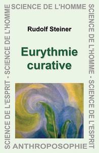 Rudolf Steiner - Eurythmie curative.