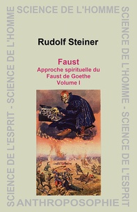 Faust - Approche spirituelle du Faust de Goethe, Volume 1.pdf