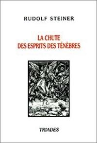 Corridashivernales.be La chute des esprits des ténèbres - Quatorze conférences faites à Dornach, du 29 septembre au 28 octobre 1917 Image