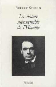 Rudolf Steiner - La nature suprasensible de l'Homme - Trois conférences publiques faites à Berlin du 15 au 20 avril 1918.