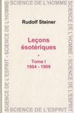 Rudolf Steiner - Leçons ésotériques - Tome 1 (1904-1909).