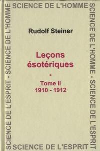 Rudolf Steiner - Leçons ésotériques - Tome 2 (1910-1912).