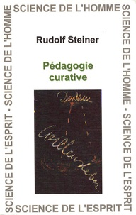 Pédagogie curative - Rudolf Steiner |