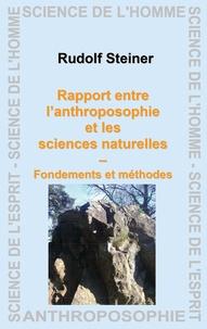 Rudolf Steiner - Rapport entre l'anthroposophie et les sciences naturelles.