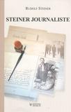 Rudolf Steiner - Steiner journaliste.