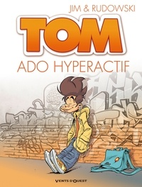 Rudowski et  Jim - Tom Tome 2 : Ado hyperactif.