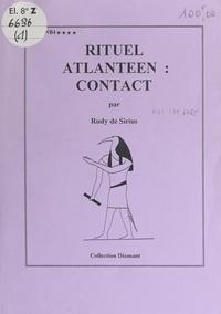 Rudy de Sirius et  Association culturelle Aurora - Rituel atlantéen : contact.