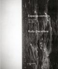 Rudy Decelière - Espaces compris.