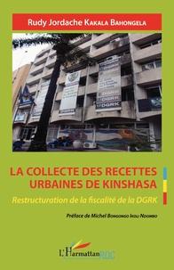Rhonealpesinfo.fr La collecte des recettes urbaines de Kinshasa - Restructuration de la fiscalité de la DGRK Image