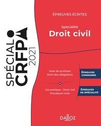 Rudy Laher et Charles Bahurel - Epreuves écrites du CRFPA - Spécialité Droit civil.