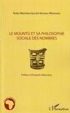Rudy Mbemba Dya-bô-Benazo-Mbanzulu - Le Muuntu et sa philosophie sociale des nombres.