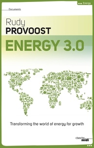 Rudy Provoost - Energy 3.0 -anglais-.