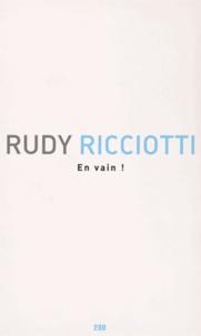 Rudy Ricciotti - En vain !.