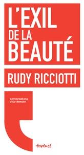 Rudy Ricciotti - L'exil de la beauté.